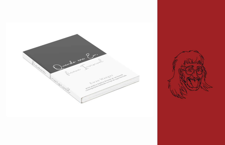 """Crowdfunding Livro """"Quando Era Eu, Ficava Invisível"""" de Ewan Wanger"""